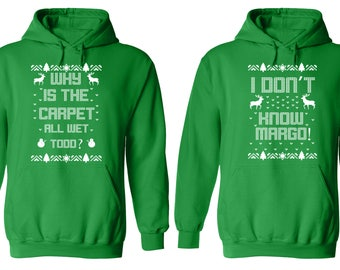 Free Shipping Why is the Carpet All Wet Todd Don't Know Margo Ugly Christmas Sweater Men Women Hoodies Green