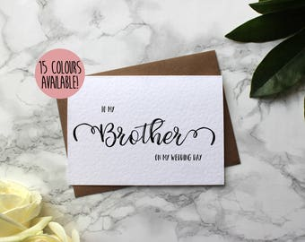 To My Brother On My Wedding Day - To My Brother On My Wedding Day Card - Brother Wedding Day Card - For My Brother On My Wedding Day