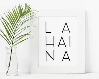 Lahaina, Maui Wall Art, Maui Art, Hawaiian Wall Decor, Hawaiian Art, Black and White Wall Art, Downloadable Art, Printable Prints, Hawaii