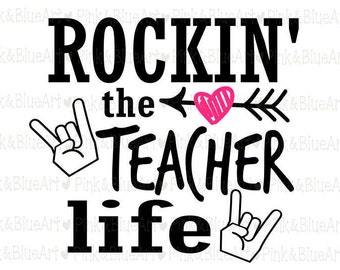 Rockin' the Teacher Life SVG Clipart Cut Files Silhouette Cameo Svg for Cricut and Vinyl File cutting Digital cuts file DXF Png Pdf Eps