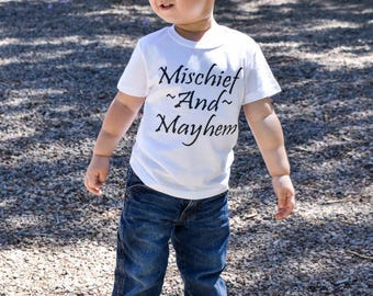 Mischief and Mayhem - Toddler Shirt, toddler shirts, toddler tshirt, toddler girl clothes, toddler boy clothes, girls shirt, boys shirt