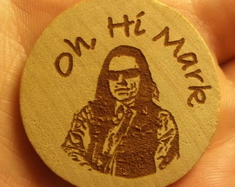 Wooden Etched Tommy Wiseau The Room  Pin or Magnet Gift