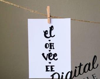 Printable Love Artwork - Digital Art Print - Black and White - Wall Art - Wall Decor