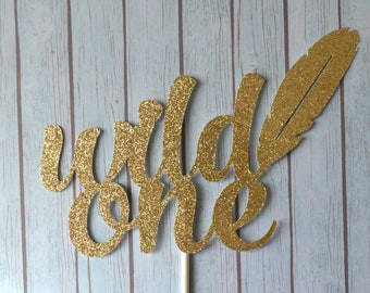 WILD ONE Birthday Cake Topper, Boho Cake Topper, Tribal Cake Topper, Boho Baby Shower, Tribal Gender Reveal, Feather Theme, Wild Things Are
