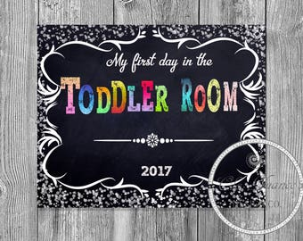 My First Day in the Toddler Room, Printable First Day Sign, Toddler Room Printable, First Day of Mothers Day Out, Chalkboard Sign Print