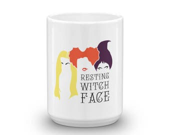 Resting Witch Face Mug 15 oz , Hocus Pocus Sanderson Sisters Halloween Mug
