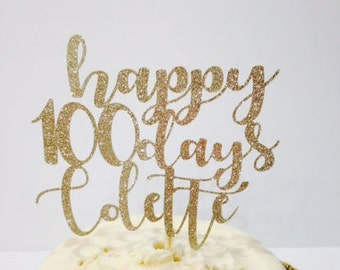 Happy 100 Days Cake Topper with/without Name - You Choose!