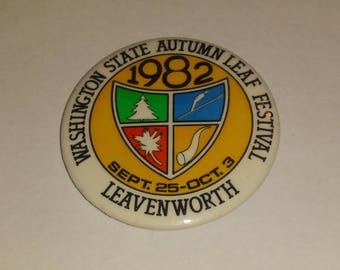 1982 Washington Autumn Leaf Festival Souvenir Button! Leavenworth