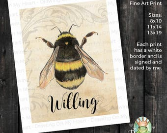 Bee Willing Fine Art Print - Original Hand Painted Watercolor and Colored Pencil - Bumble Bee - 8x10 - 11x14 - 13x19