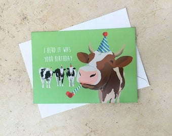 I herd it was your birthday - Cows/Birthday greetings card
