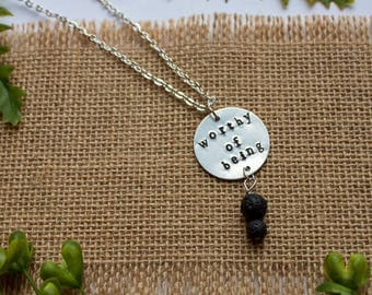 Worthy of Being Silver Hand-stamped Necklace with Black Lava Beads for Essential Oils