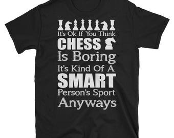 Chess Shirt, Chess T-Shirt, Chess Player Gift, Chess Player Shirt, Chess Lover, Chess Club Shirt, Funny Chess Shirts, Chess Gift Idea