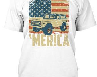 Ford Bronco Truck Merica T-Shirt