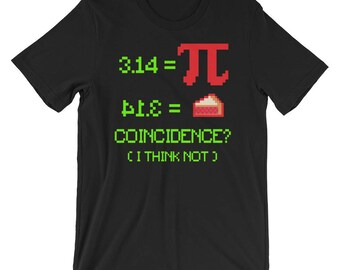 Funny Pi Day Shirt, 3.14 Equals 41.3 Pie, Pie Day, Math Teacher Shirt, Gift for Math Teacher, Math Nerds, Math Geeks, Mathematician Shirt
