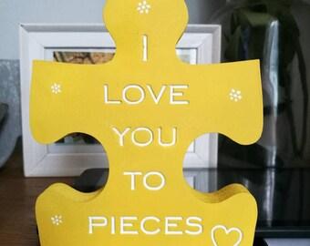 I love you to pieces jigsaw piece