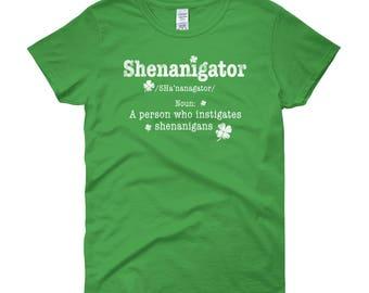 St Patrick's Day Shirt. Shenanigator One Whos Instigates Shehnanigans. St Patrick's Day Women shirt, St Patty Shirt, Funny, Shamrock, Beer
