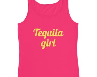 Ladies' Tank, Luxury, Tequila girl