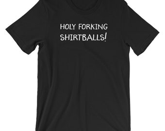 Holy Forking Shirtballs The Good Place Fan T-Shirt