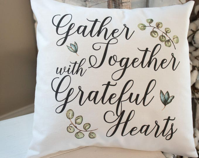 Featured listing image: Gather Together with Grateful Hearts white twill home decor throw pillow - Fall Thanksgiving or Christmas rustic farmhouse housewarming gift