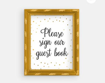 Printable Wedding Sign - Wedding Guest Book - Gold Wedding - Guestbok Sign - Printable Guest Book Sign - Printable Wedding -Gold Foil