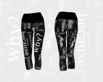 Black and White Capri Yoga Leggings Funny Why Because Radial Blur Text Design