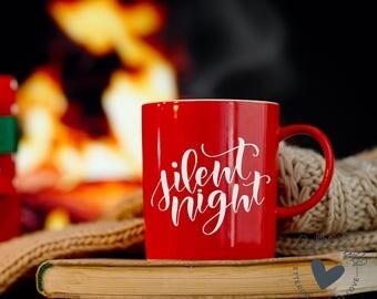 Christmas SVG | Silent Night | Christmas Cut File | Christmas Designs | Spiritual SVG | Christmas Sayings | Hand Lettered svg file