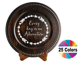 Charger Plate Decal Home Decor Every Day Is An Adventure Quote Quotation Arrow Circle Car Window Laptop Wall DIY Choose From 25 Colors