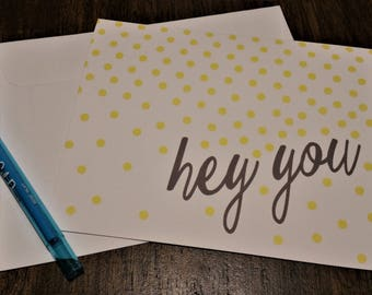 Hey You Note Card
