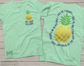 team Teacher shirts -  teach like a pineapple gold foil personalized unisex MINT tshirt  MSCL-041