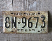 Reserved for Kaylea Ables 1973 Texas Farm Truck License Tag Plate  - Item 58