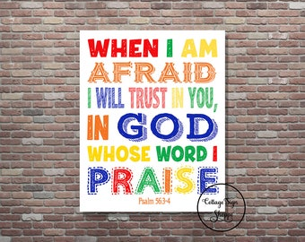 Psalm 56:3-4, When I am afraid I will trust in you, in God  DIGITAL,YOU PRINT, Kids Scripture Art,Christian Nursery,Sunday School Scriptures