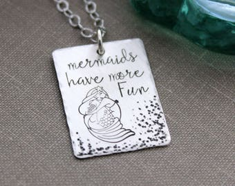 mermaids have more fun - 925 sterling silver necklace with textured design and Mermaid - hand stamped rectangle - Beach Jewelry Mythical