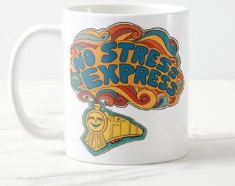 No Stress Express Mug / Motivational Mug / Motivational Gift / Inspirational Mug / Inspirational Gift / Gift For Coworker / Gift For Mom