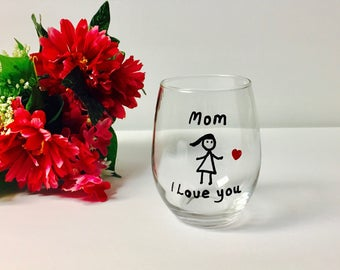 Glass For Mom I love you Mom Wine Glass, Mom Christmas Gift, Mom Birthday Gift, Mom Mothers Day Gift, Stemless Wine Glass Mom Cute Mom Glass