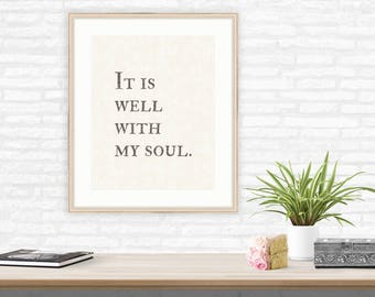 It Is Well with My Soul, Farmhouse Style wall decor, quote, Christian wall art