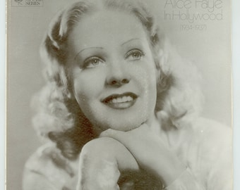 Alice Faye in Hollywood 1934 - 1937, George White's Scandals, King of Burlesque, Stowaway, Wake up and Live, Vintage Vinyl LP Record Album