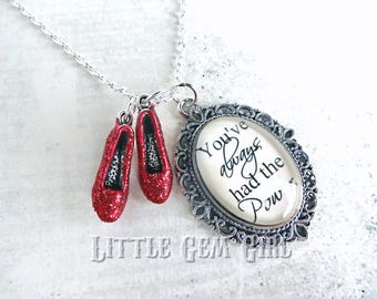 Wizard of Oz Necklace - Ruby Red Slippers Oz Quote Necklace - You've always had the Power Sparkling Shoes Pendant - Red Slipper Charm