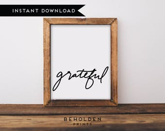 Instant Download, Grateful Print, Fall Printable, Thanksgiving Printable, Scripture Printable, Quote Printable, Calligraphy, Wall Art