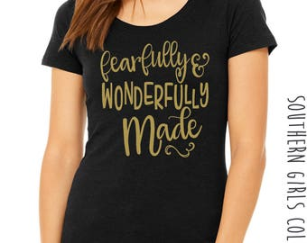 Fearfully and Wonderfully Made Short Sleeve Shirt - Palms 139:14 Graphic Tee - Graphic Unisex Shirt - Southern Girls Collection