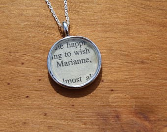 Marianne Dashwood - Sense and Sensibility - Jane Austen Book Page Necklace- Resin protected Bezel necklace.