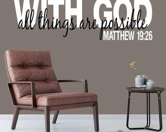 With God all things are possible Matthew 19:26 scripture wall decor, vinyl bible verse, wall decal, vinyl decal, wall words, MAT19V25-0002