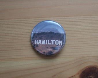 Hamilton Los Angeles - Pinback Button or Magnet