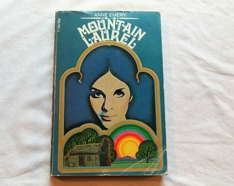 "Vintage 1960's Scholastic Teen Paperback, ""Mountain Laurel"" by Anne Emery, 1969."