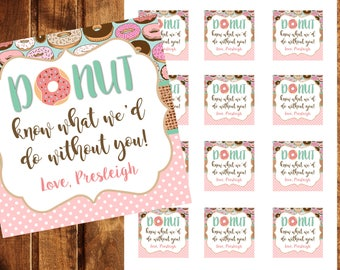 Donut Favor Tags, Donut Gift Tags, Donut Thank You Tags, Donut Birthday, Donut Favor Tags, Donut Know What We Would Do Without You, Donut