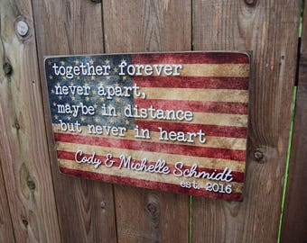 Together Forever Never Apart Sign - Maybe in Distance but Never in Heart - Military - PCS - Air Force - Navy - Army - Coast Guard - Marine