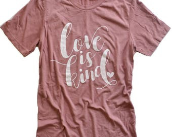 Love is Kind Tee - blush pink