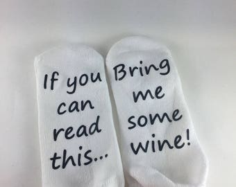 Wine Socks - Christmas Gift - Stocking Stuffer For Women, Gift Idea for Mom - If You Can Read This Bring Me Wine - birthday gift for her