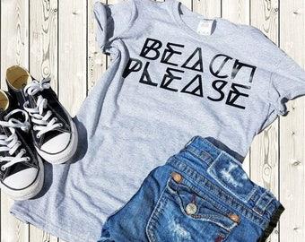 WOMEN'S BEACH PLEASE,  Funny t-shirt, Graphic t-shirt, Beach T-shirt, Summer Tee, Workout T-shirt,