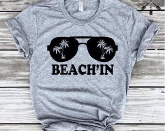 Beach'in T-shirt, Beach T-shirt, Vacation T-shirt, Aloha Beaches, Getaway, Cruise Shirt, FREE SHIP