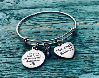 The Best Aunts, get promoted to, Godmother, Godmother Gift, Godmother Bracelet, God Mother, Aunt Godmother, Bangle Bracelet, gifts for